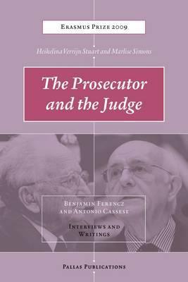 The Prosecutor and the Judge by Heikelina Verrijn Stuart