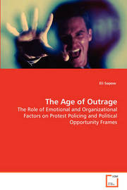 The Age of Outrage by Eli Sopow