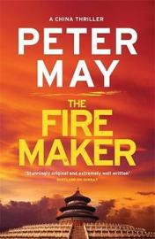 The Firemaker by Peter May