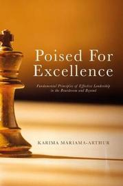 Poised for Excellence by Karima Mariama-Arthur