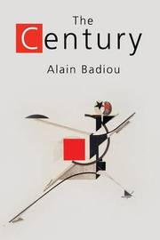 The Century by Alain Badiou