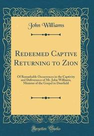 Redeemed Captive Returning to Zion by John Williams image