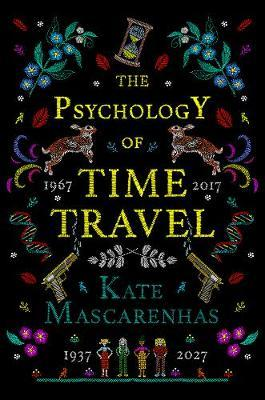 The Psychology of Time Travel by Kate Mascarenhas image