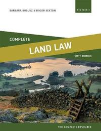 Complete Land Law by Barbara Bogusz
