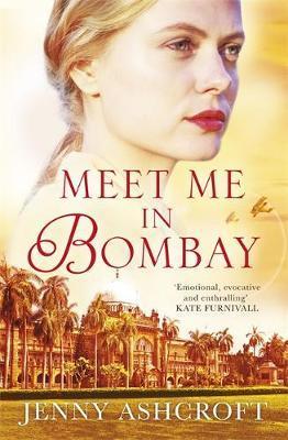 Meet Me in Bombay by Jenny Ashcroft