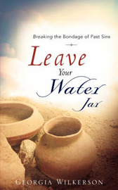 Leave Your Water Jar by Georgia Wilkerson image