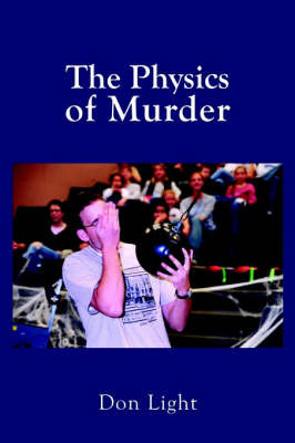 The Physics of Murder by Don Light image
