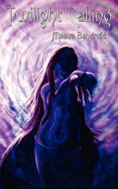 Twilight Calling by Maeve Bandruid image