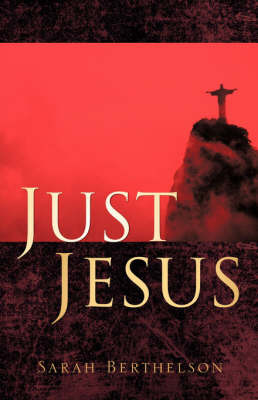 Just Jesus by Sarah Berthelson image