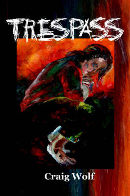Trespass by Craig Wolf image