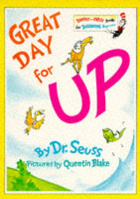 Great Day for Up by Dr Seuss