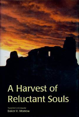 A Harvest of Reluctant Souls: The Memorial of Fray Alonso De Benavides 1630 by Fray Alonso De Benavides