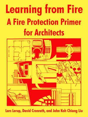 Learning from Fire: A Fire Protection Primer for Architects by National Fire Prevention & Control Administration