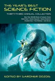The Year's Best Science Fiction: Thirty-Third Annual Collection by Gardner Dozois