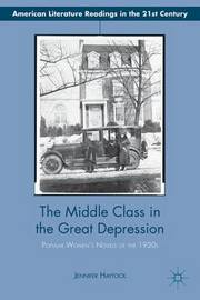 The Middle Class in the Great Depression by Jennifer Haytock