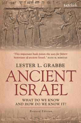 Ancient Israel: What Do We Know and How Do We Know It? by Lester L Grabbe image