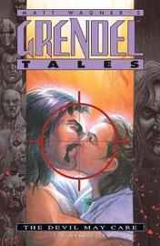 Grendel Tales: The Devil May Care by Matt Wagner image