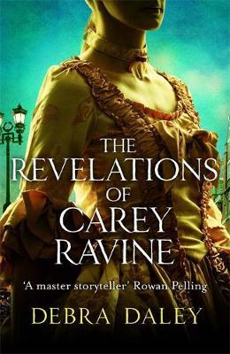 The Revelations of Carey Ravine by Debra Daley image