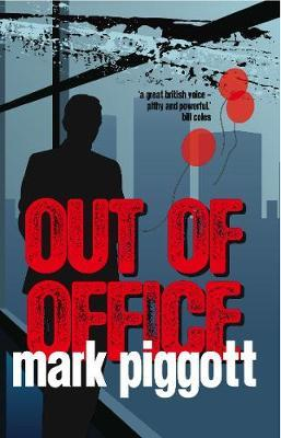 Out Of Office by Mark Piggott