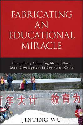 Fabricating an Educational Miracle by Jinting Wu