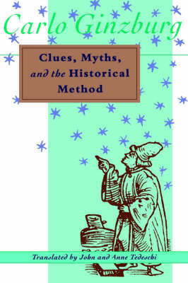 Clues, Myths, and the Historical Method by Carlo Ginzburg image