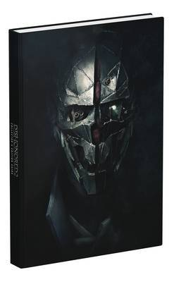 Dishonored 2: Prima Collector's Edition Guide by Michael Lummis