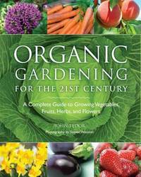 Organic Gardening for the 21st Century by Frances Lincoln image