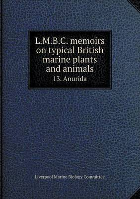 L.M.B.C. Memoirs on Typical British Marine Plants and Animals 13. Anurida by Liverpool Marine Biology Committee image
