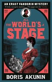 All The World's A Stage by Boris Akunin image