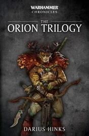 The Orion Trilogy by Darius Hinks