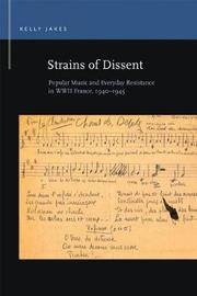 Strains of Dissent by Kelly Jakes