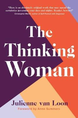 The Thinking Woman by Julienne Van Loon
