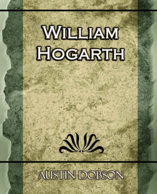 William Hogarth by Austin Dobson image