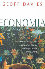 Economia: Natural Economies for a Humane World by Geoff Davies image