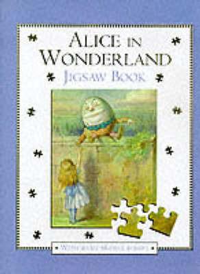 Alice in Wonderland: Jigsaw Book by Lewis Carroll