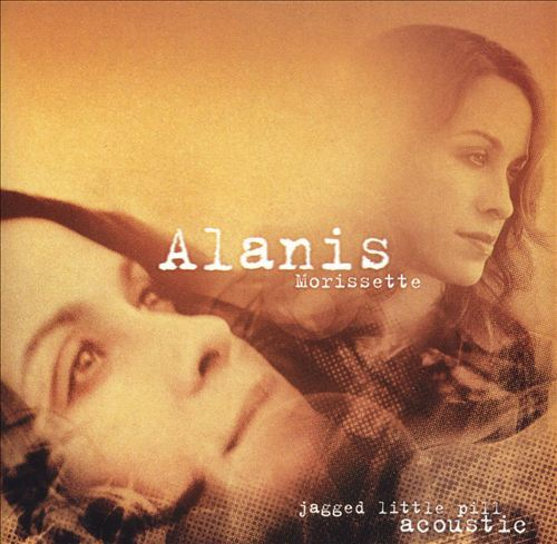 Jagged Little Pill (Acoustic) by Alanis Morissette image