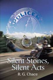 Silent Stones, Silent Acts by R. G. Chace image