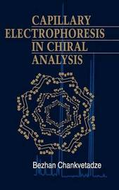 Capillary Electrophoresis in Chiral Analysis by Bezhan Chankvetadze image