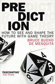 Prediction by Bruce Bueno de Mesquita