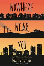 Nowhere Near You by Leah Thomas image