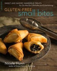 Gluten-Free Small Bites by Nicole Hunn