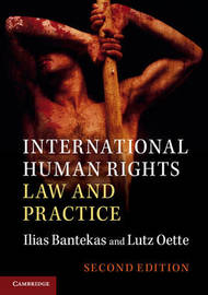 International Human Rights Law and Practice by Ilias Bantekas