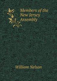 Members of the New Jersey Assembly by William Nelson