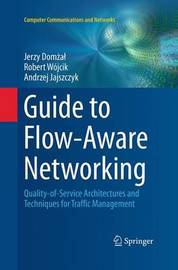 Guide to Flow-Aware Networking by Jerzy Domzal