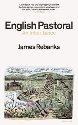 English Pastoral by James Rebanks