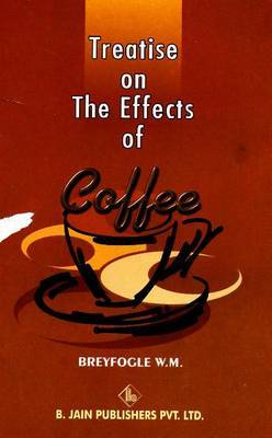 Treatise on the Effects of Coffee by W.M. Breyfogle image