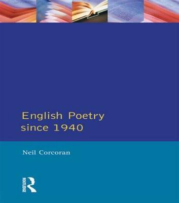 English Poetry Since 1940 by Neil Corcoran image