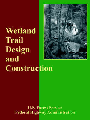 Wetland Trail Design and Construction by Forest Service U S Forest Service image