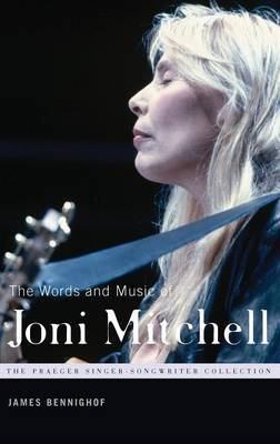 The Words and Music of Joni Mitchell by James Bennighof image