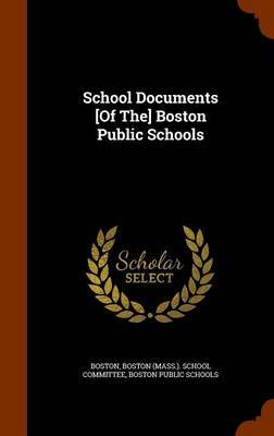 School Documents [Of The] Boston Public Schools by . Boston image
